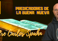 Predica Padre Carlos Spahn –  ¿QUE ES EL AMOR HUMANO?