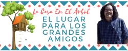 LA CASA EN EL ARBOL  Sabado 13 Abril 2019
