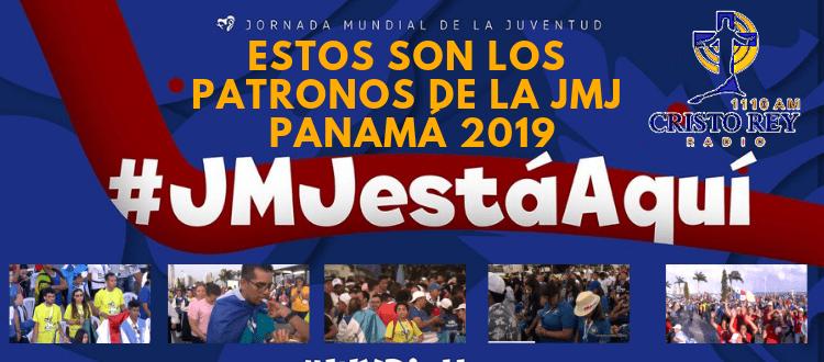 Estos son los patronos de la JMJ Panamá 2019