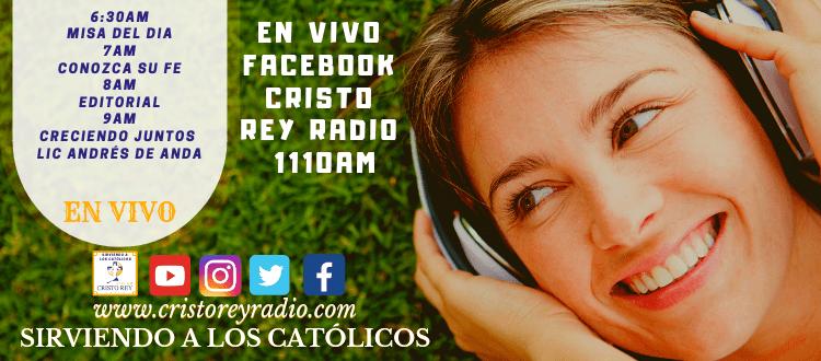 Cristo Rey Radio En Vivo  Martes 22 Enero 6:30am a 10am