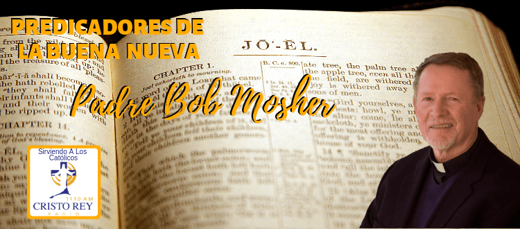Fr Bob Mosher - Platicas Cuaresmales  Parroquia San Pio X