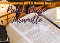Padre Diego Jaramillo – Pentecostes