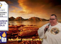 Monseñor Roberto Sipols tema Que bello que mi Dios tiene Corazón y No te harás Imágenes de Dios