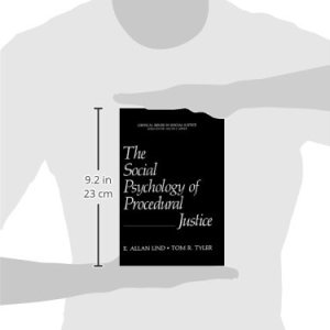 The Social Psychology of Procedural Justice (Critical Issues in Social Justice)