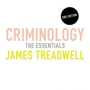 Criminology: The Essentials