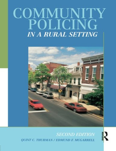 Community Policing in a Rural Setting, Second Edition
