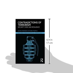 Contradictions of Terrorism: Security, risk and resilience (New Directions in Critical Criminology)