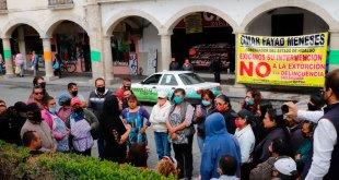 Comerciantes manifiestan Pachuca denuncian extorsiones