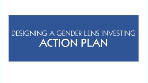 Gender Lens Investing Tool: Designing an Action Plan