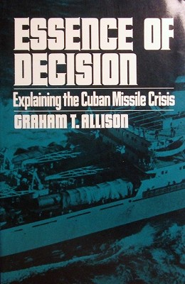 Clásicos: Graham T. Allison (1/3)