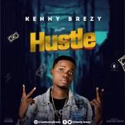 Kenny Brezy - Hustle