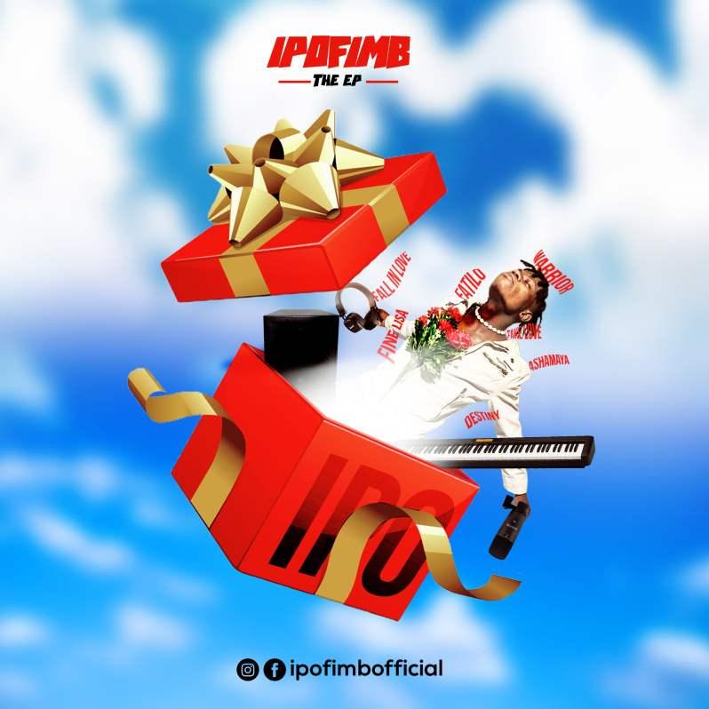 Afrobeats: Ipofimb - Ipo EP [Download Mp3]