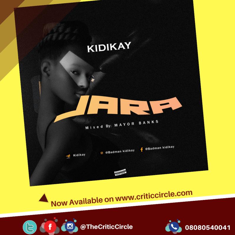 Pop: Kidikay – Jara [Download Mp3]