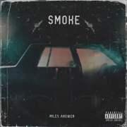 Miles Answer - Smoke (Critic Circle)