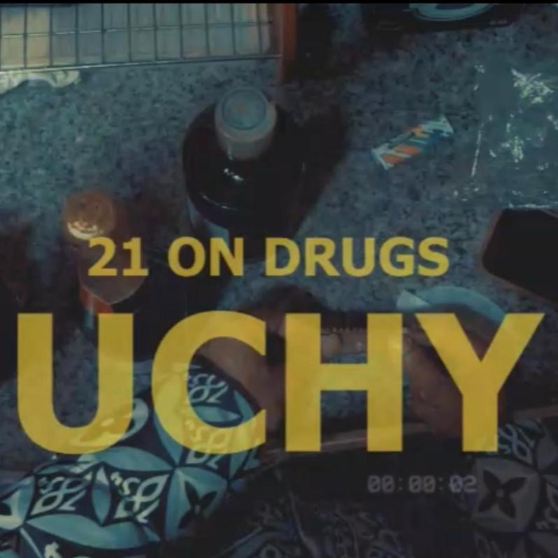 Uchy - 21 On Drugs | Critic Circle