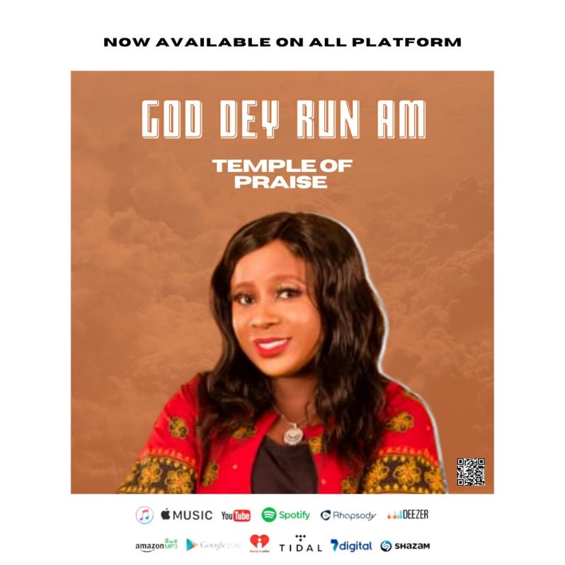 Gospel: Temple Of Praise - God Dey Run Am [Download Mp3]