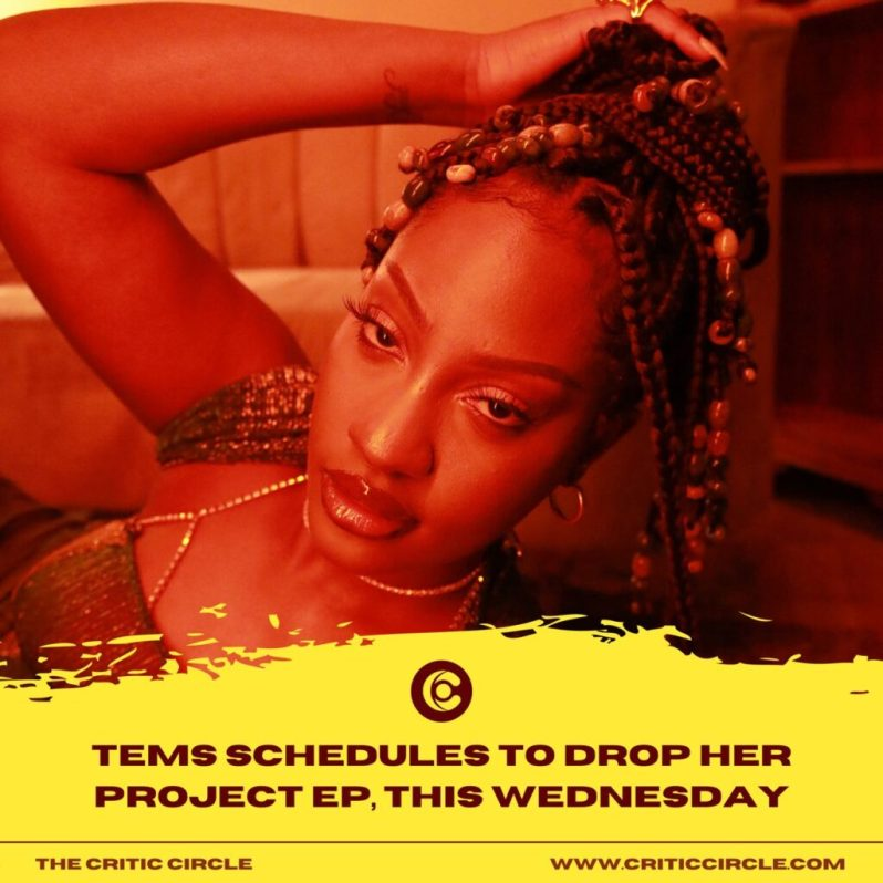 Tems Schedules To Drop Her Project EP, This Wednesday [See Details]
