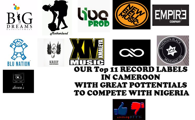 our top 11 record labels in cameroon with crew potential to compete