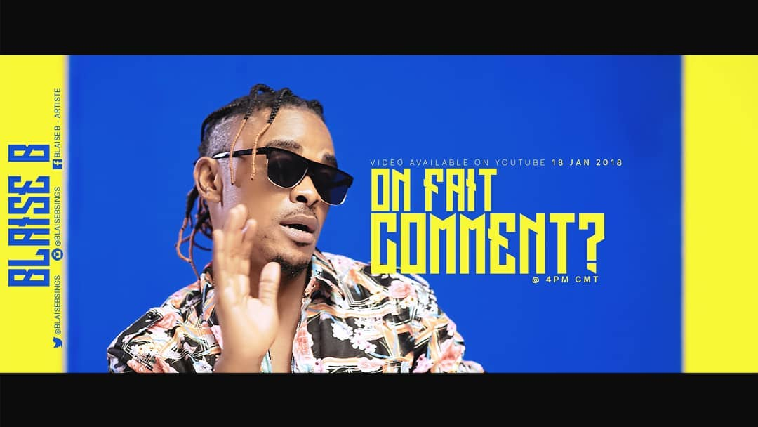 [Download Audio+Video][Mega Hit💥 Alert]: Blaise B - On Fait Comment (Video Directed by Dr. Nkeng Stephens)