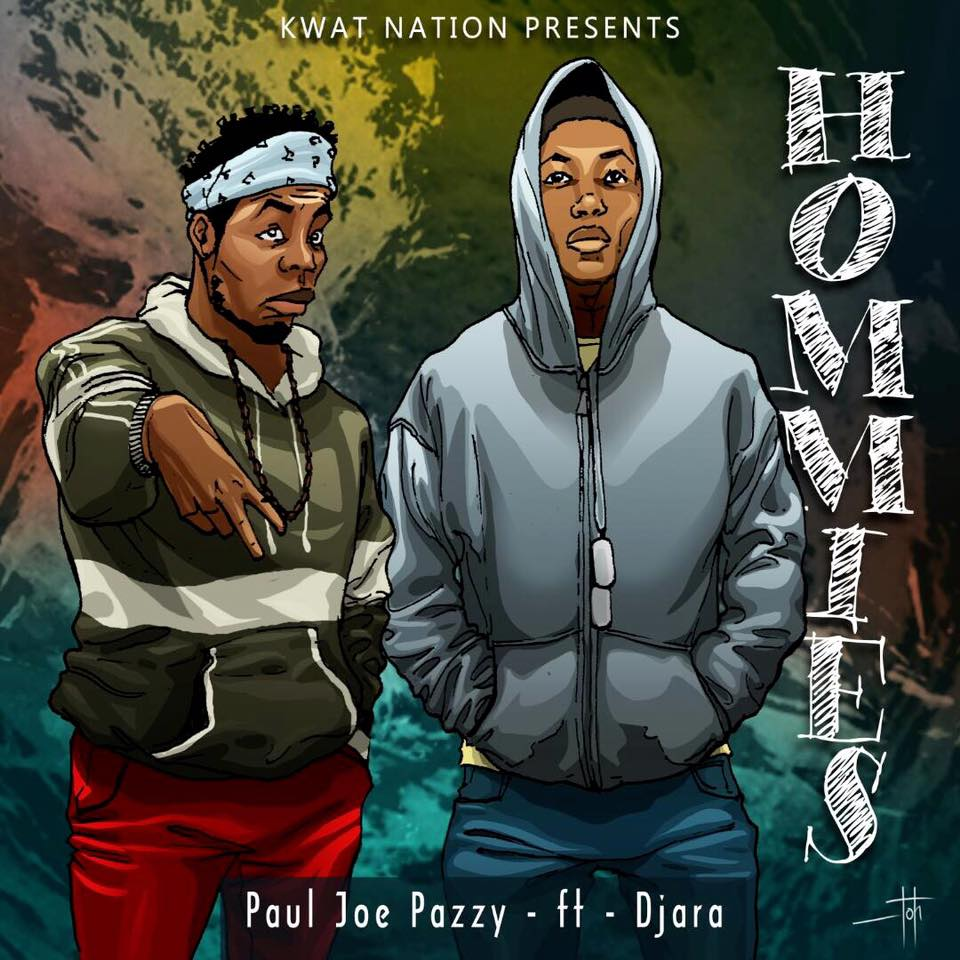 [Download][Hot New Audio]: Paul Joe Pazzy - Homies Featuring Djara (Produced by DjaraOnDaBeatz)