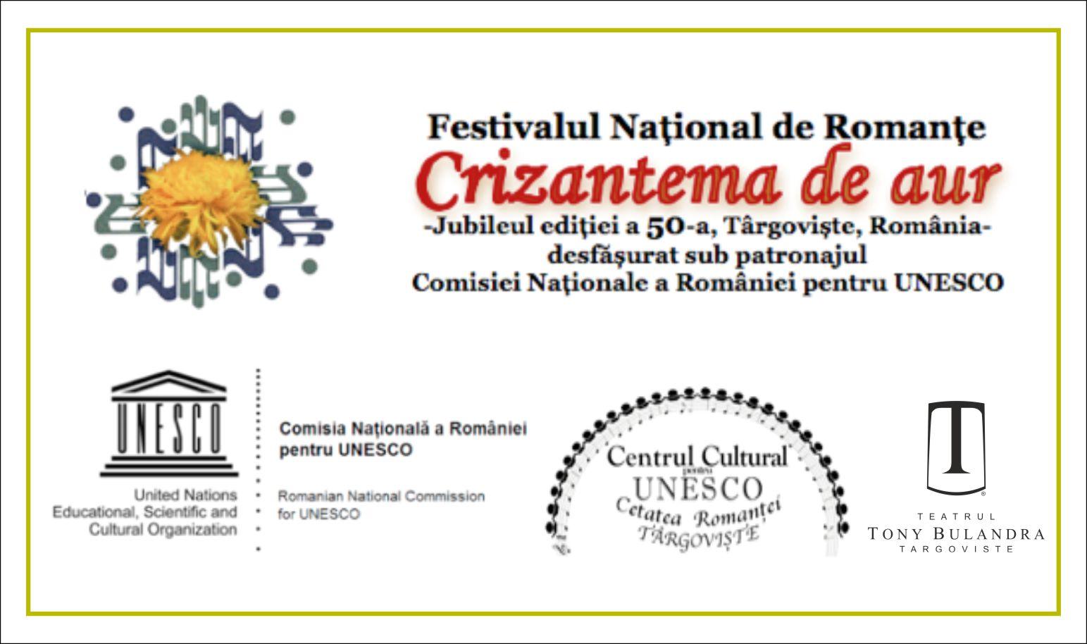 """Programul ediţiei a 50-a  a Festivalului Naţional """"Crizantema de Aur"""""""