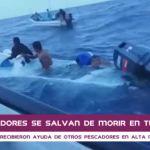 Pescadores de Tulate se salvan de morir ahogados. (Foto: Captura de video)