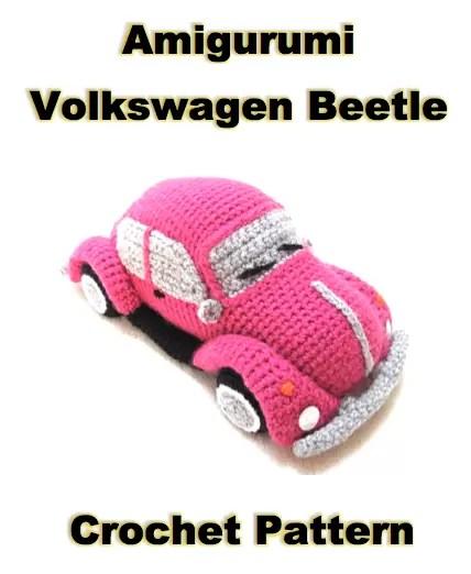 Amigurumi Crochet Volkswagen Beetle Pattern