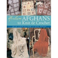 HEIRLOOM AFGHANS TO KNIT OR CROCHET