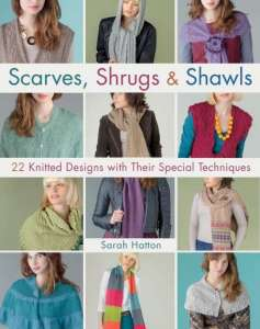 Scarves, Shrugs and Shawls Book