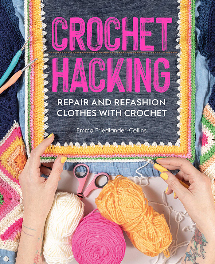 Crochet Hacking Repair and Refashion Clothes with Crochet