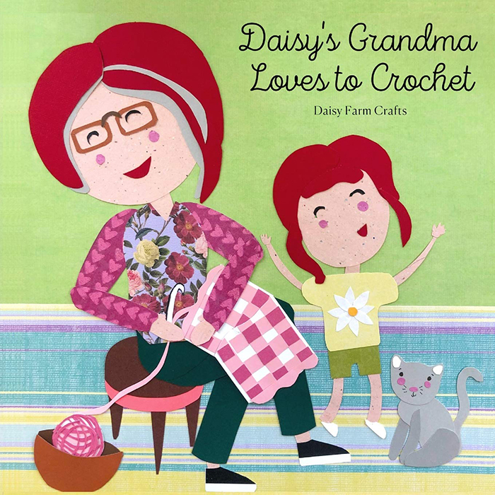 Daisy's Grandma Loves to Crochet