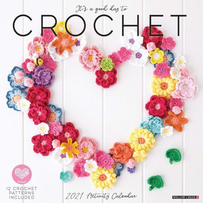 It's a Good Day to Crochet 2021 Wall Calendar