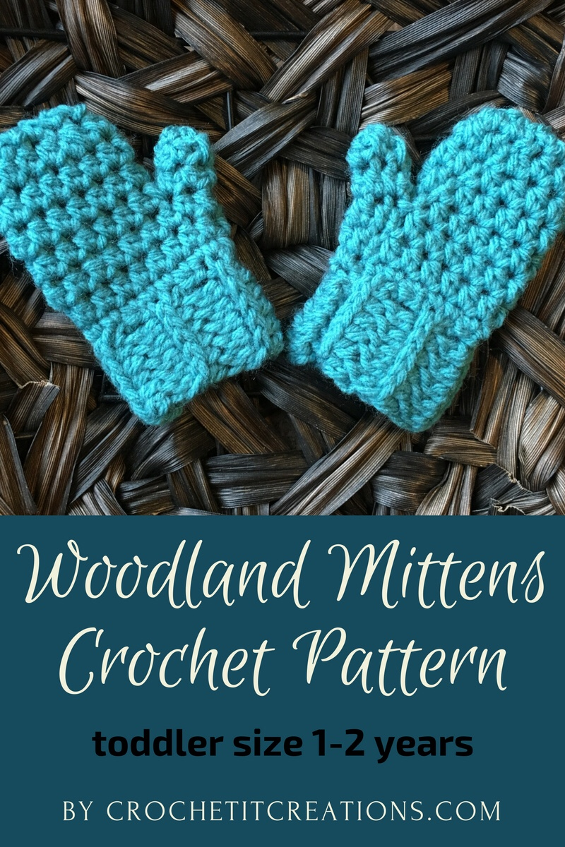 Woodland Mittens Crochet Pattern Toddler Size Crochet It Creations