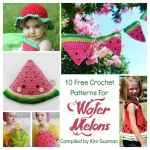 Link Blast: 10 Free Crochet Patterns for Watermelons