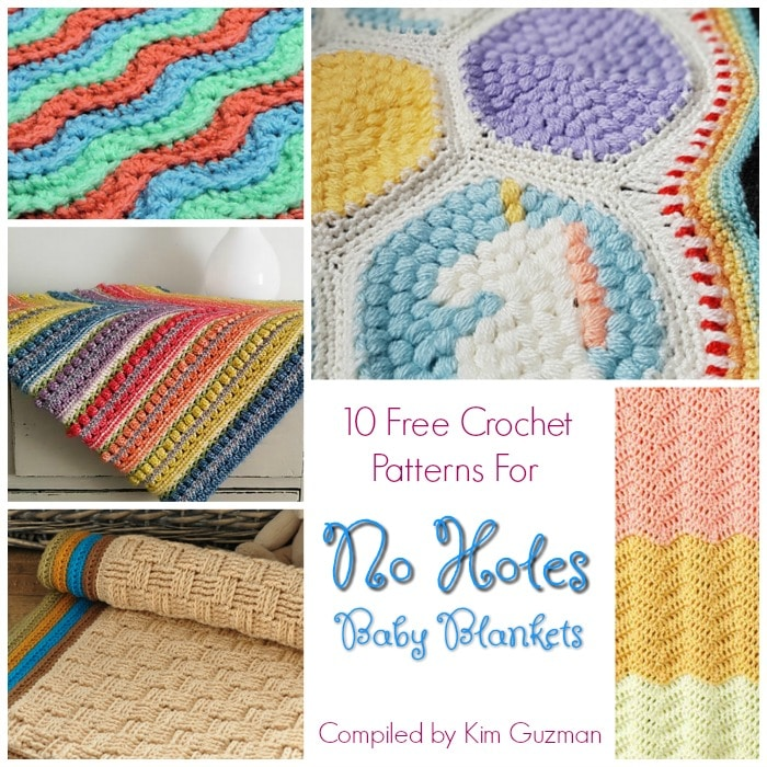 Link Blast 10 Free Crochet Patterns For No Holes Baby Blankets