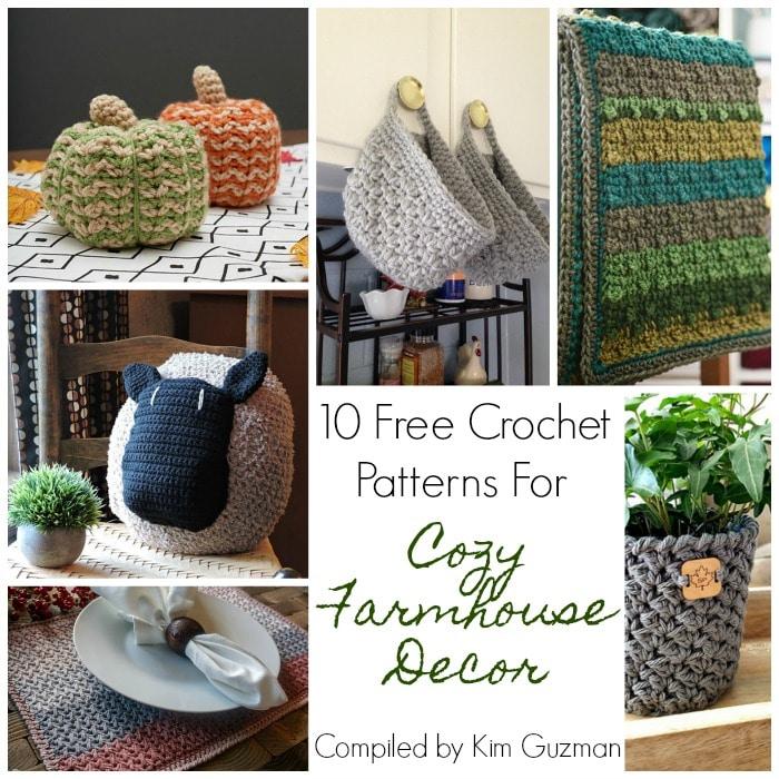Link Blast 10 Free Crochet Patterns For Cozy Farmhouse Decor