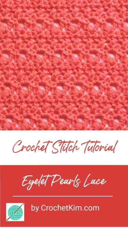 Eyelet Pearls Lace CrochetKim Free Crochet Stitch Tutorial