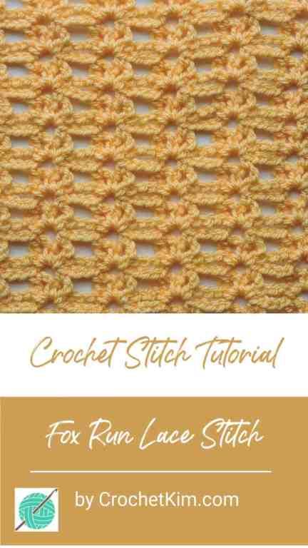 Fox Run Lace CrochetKim Free Crochet Stitch Tutorial