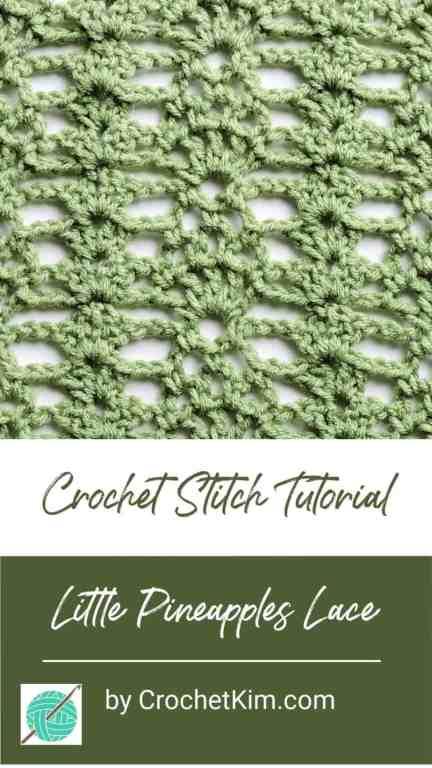 Little Pineapples Lace CrochetKim Free Crochet Stitch Tutorial
