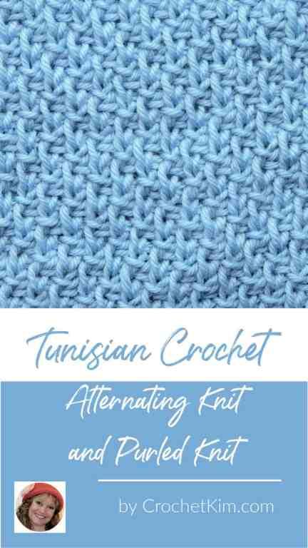 Tunisian Alternating Knit and Purled Knit CrochetKim Crochet Stitch Tutorial