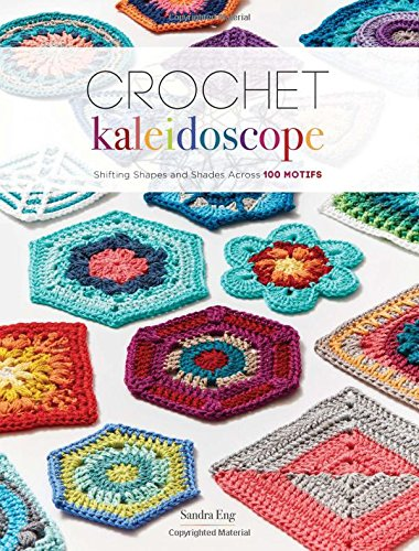 CrochetKim Book Review: Crochet Kaleidoscope by Sandra Eng