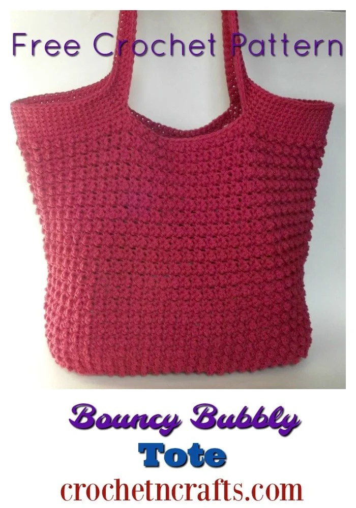 Free crochet pattern for a bouncy bubbly tote. It's a nice and roomy bag to hold just about everything. And you can line it for a nice durable bag.  #freecrochetpattern #tote #crochetncrafts