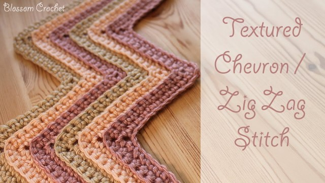 Chevron Zig Zag Crochet Pattern Crochet Textured Chevron Zig Zag Stitch Youtube