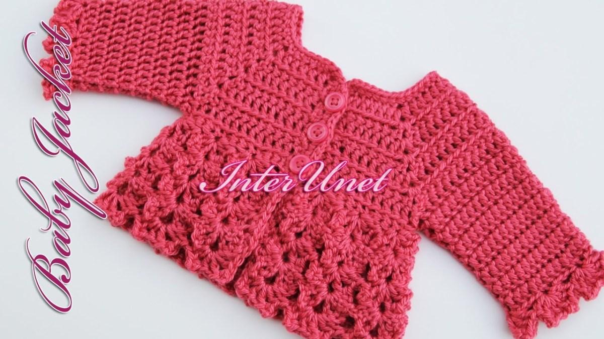 Crochet Baby Sweater Patterns Ba Cardigan Jacket Crochet Pattern Youtube