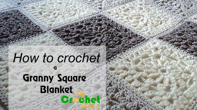 Crochet Granny Square Pattern How To Crochet A Granny Square Blanket Free Crochet Pattens Youtube