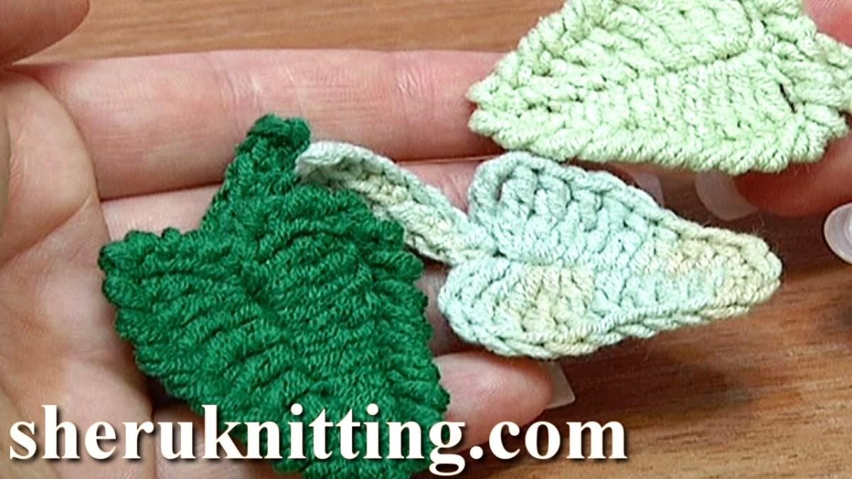 Crochet Leaf Pattern Video Crochet Leaf How To Tutorial 5 Youtube