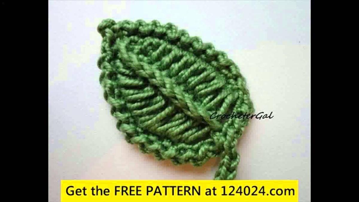 Crochet Leaf Pattern Video Free Crochet Leaf Patterns Youtube
