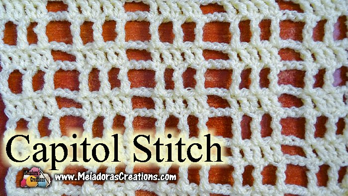 Capitol Crochet Stitch by Meladora's Creations