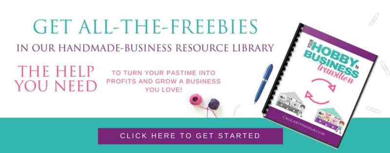 Photo to direct the readers to Crochetpreneur Crochet Business Resources Library to sign up