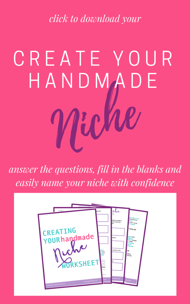 CREATE A NICHE MARKET for HANDMADE SELLERS - You want to make all the things, but diversity is bad for business. Learn why you need to create a niche market will help your handmade business flourish!